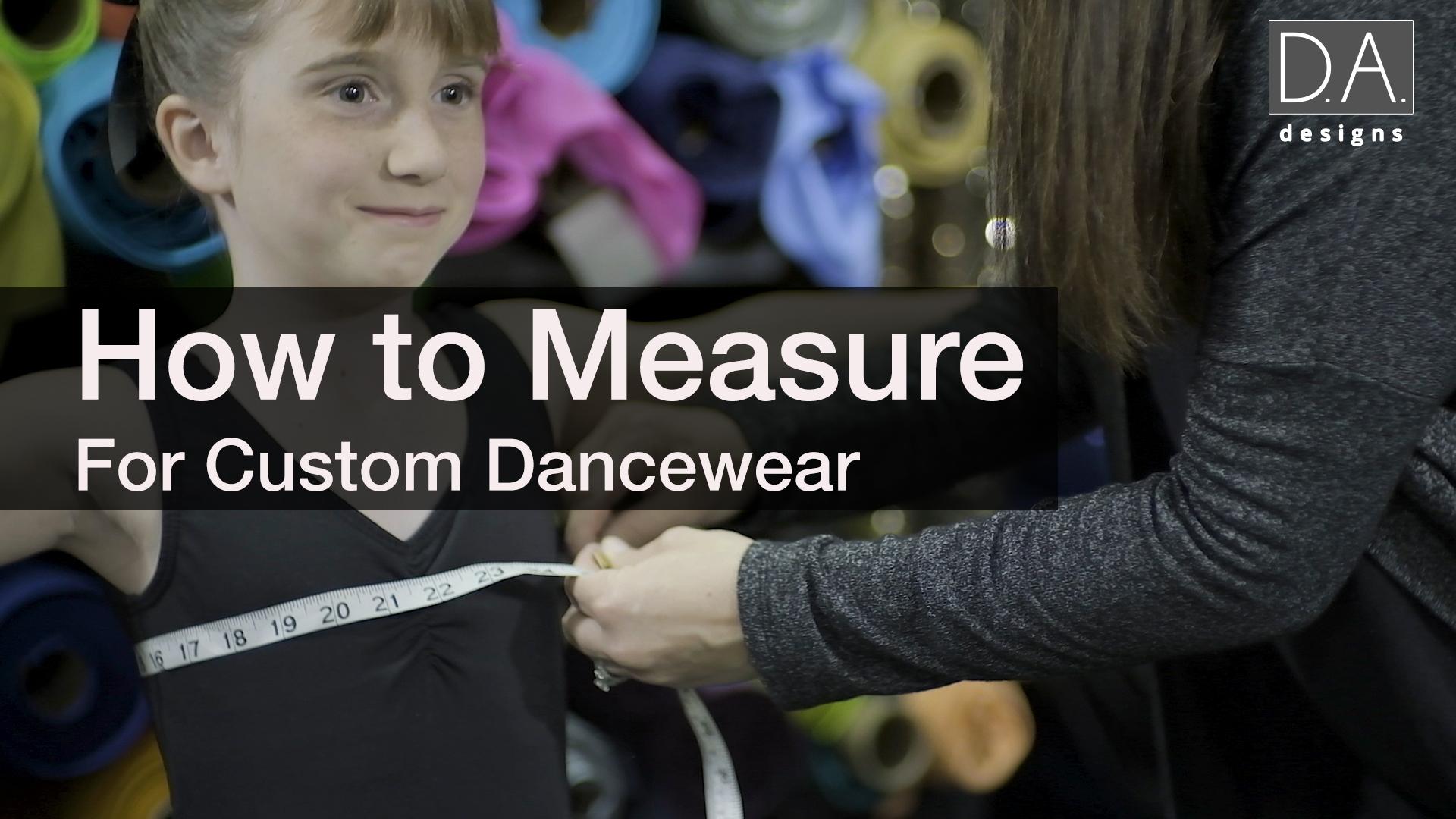 How To Measure For Custom Dancewear
